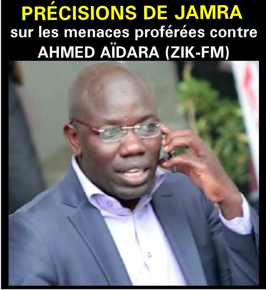 ahmed aidara, les précisions de Jamra…, Menaces contre